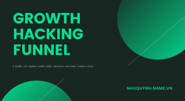 Growth Hacking Funnel (Khung ARRR)